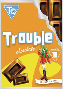 Trouble Chocolate