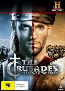 The Crusades: Crescent and the Cross