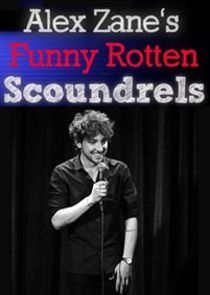 WatchStreem - Watch Alex Zane's Funny Rotten Scoundrels
