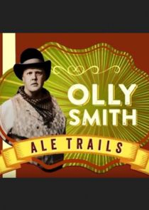 Olly Smith: Ale Trails