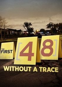 The First 48: Without a Trace