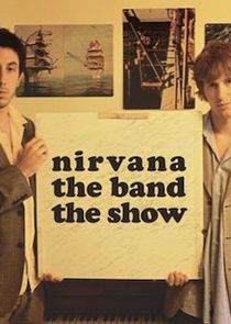 Nirvanna the Band the Show cover