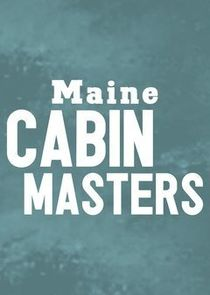 Maine Cabin Masters cover