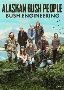 WatchStreem - Watch Alaskan Bush People: Bush Engineering