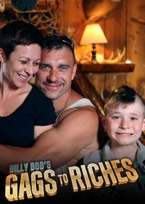 Billy Bobs Gags to Riches