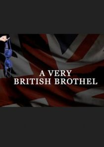 WatchStreem - Watch A Very British Brothel