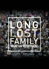 Long Lost Family: What Happened Next