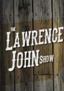 The Lawrence John Show