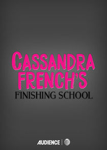 Cassandra French's Finishing School