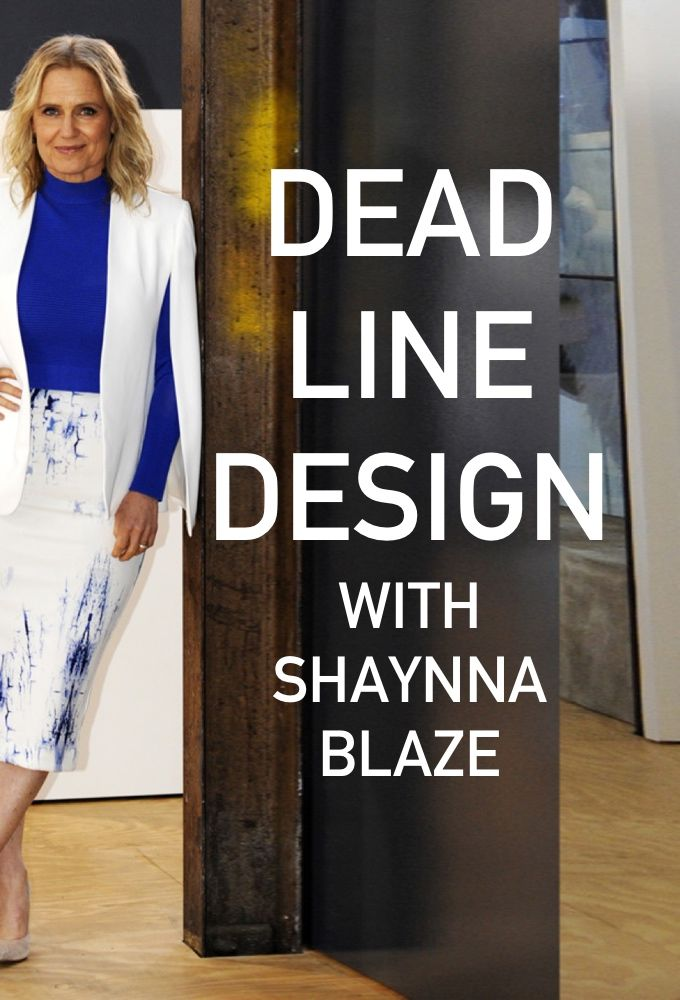 deadline design with shaynna blaze tvmaze