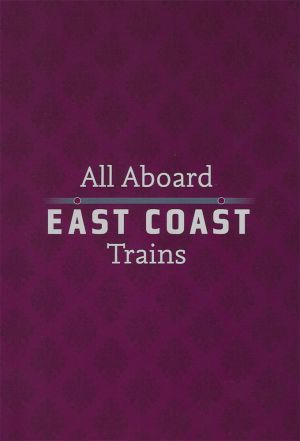 All Aboard: East Coast Trains cover