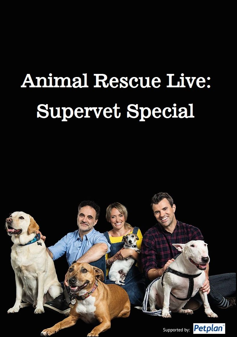 Animal Rescue Live: Supervet Special cover