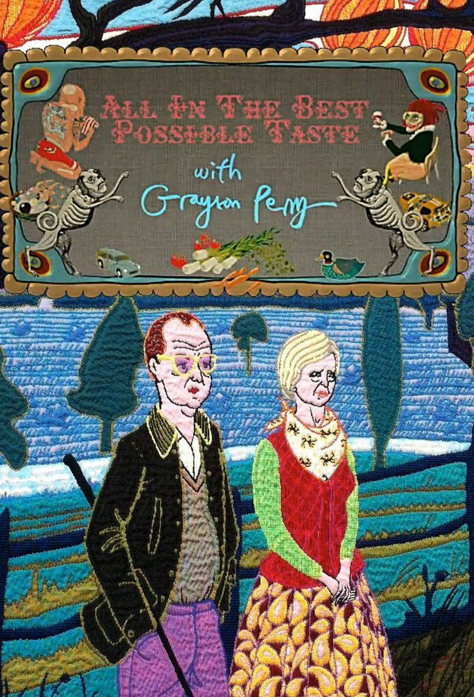 All in the Best Possible Taste with Grayson Perry cover