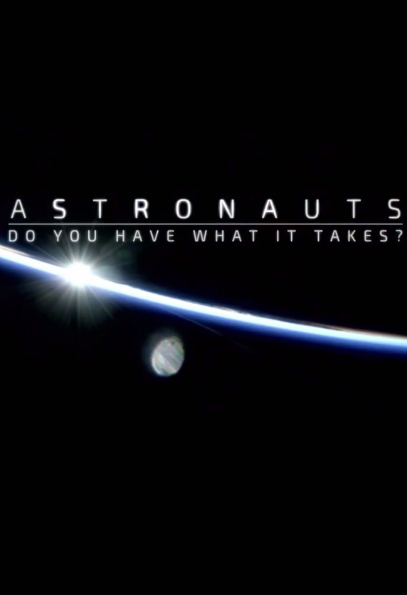Astronauts: Do You Have What It Takes? cover