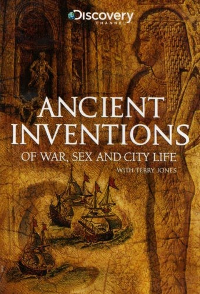 Ancient Inventions of War, Sex and City Life cover