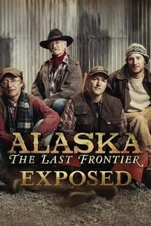 Alaska: The Last Frontier Exposed cover