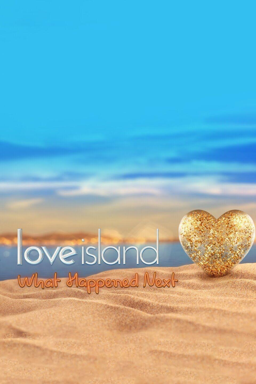 Love Island What Happened Next - Season 1 (2020)
