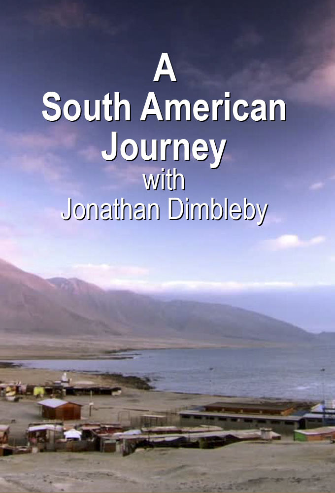 A South American Journey with Jonathan Dimbleby cover