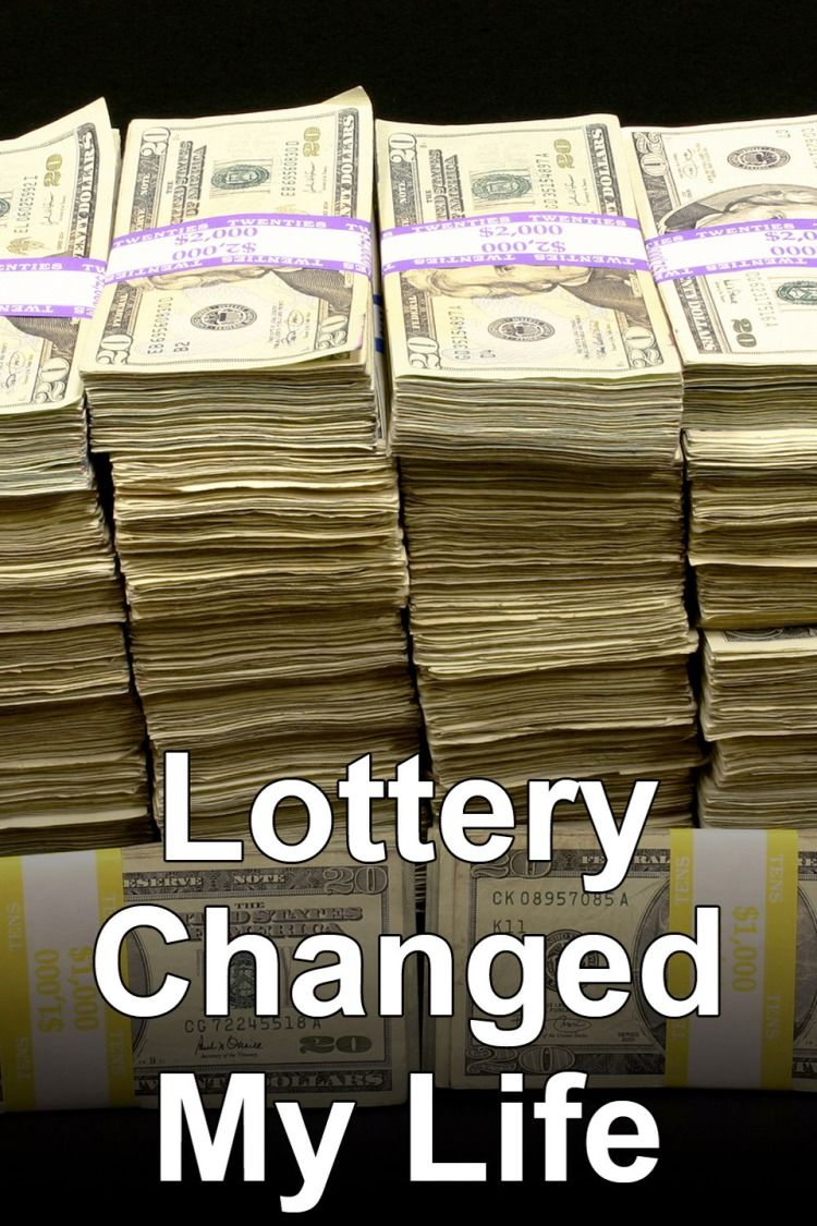 The lotto changed my life