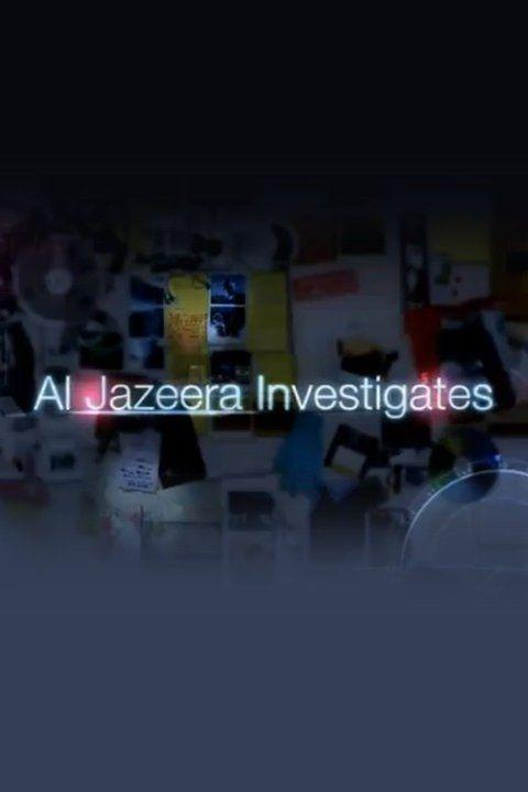 Al Jazeera Investigates cover