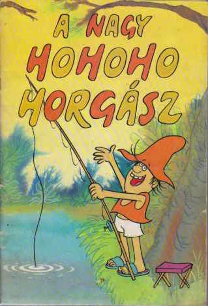 A Nagy Ho-Ho-Horgász cover