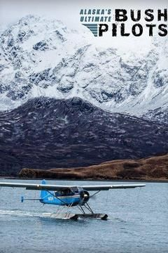 Alaska's Ultimate Bush Pilots cover