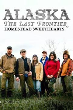 Alaska: The Last Frontier - Homestead Sweethearts cover