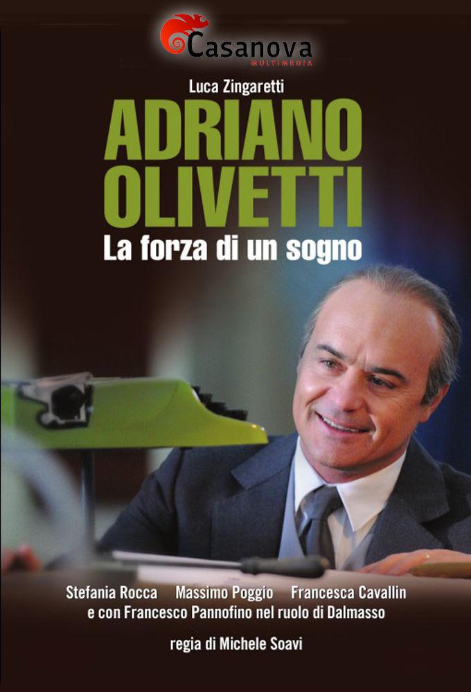 Adriano Olivetti - La forza di un sogno cover