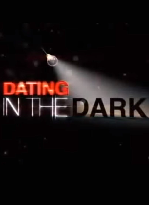 dating in the dark show schedule