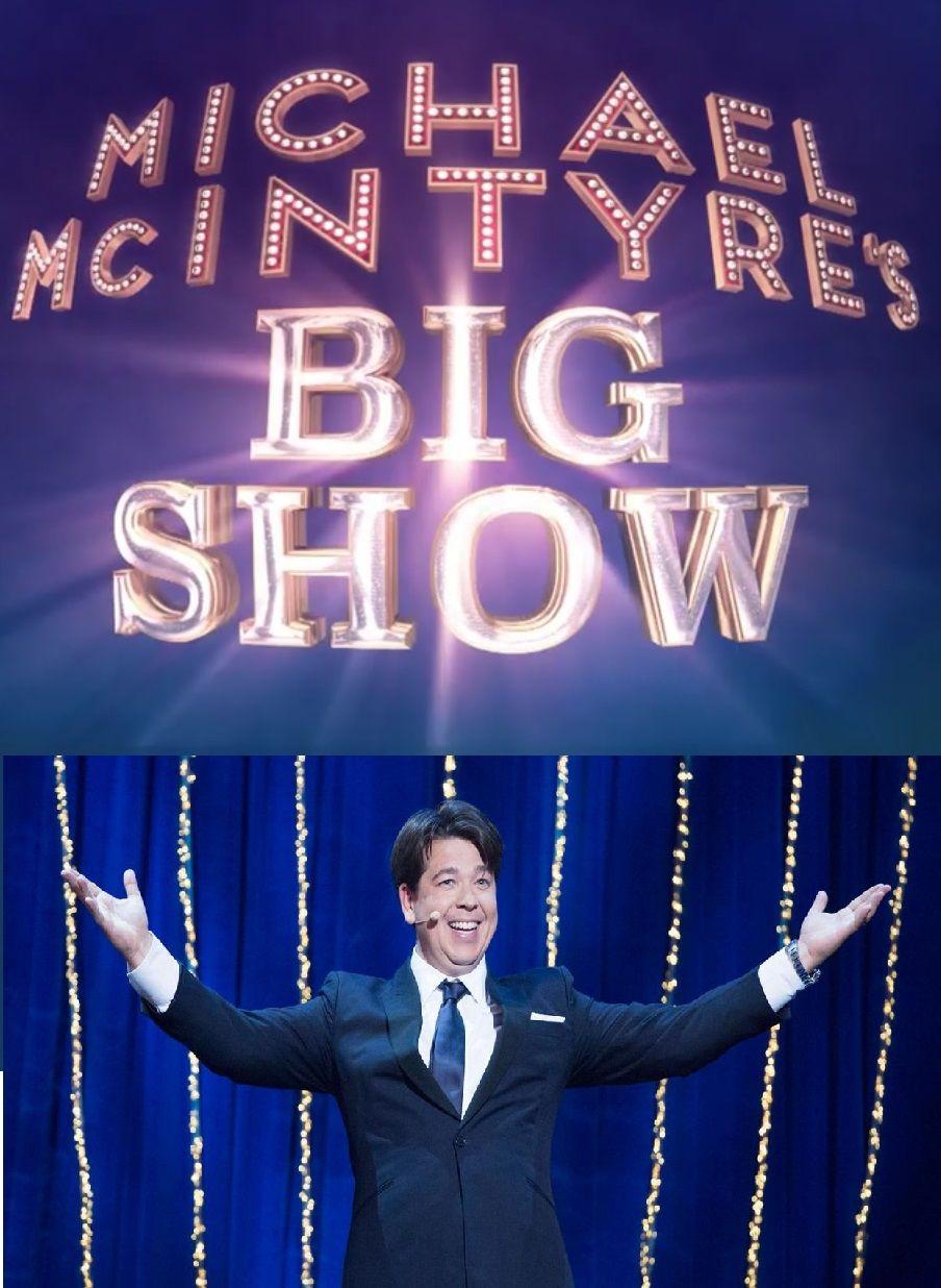 michael mcintyre u0026 39 s big show
