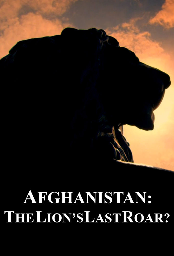Afghanistan: The Lion's Last Roar? cover