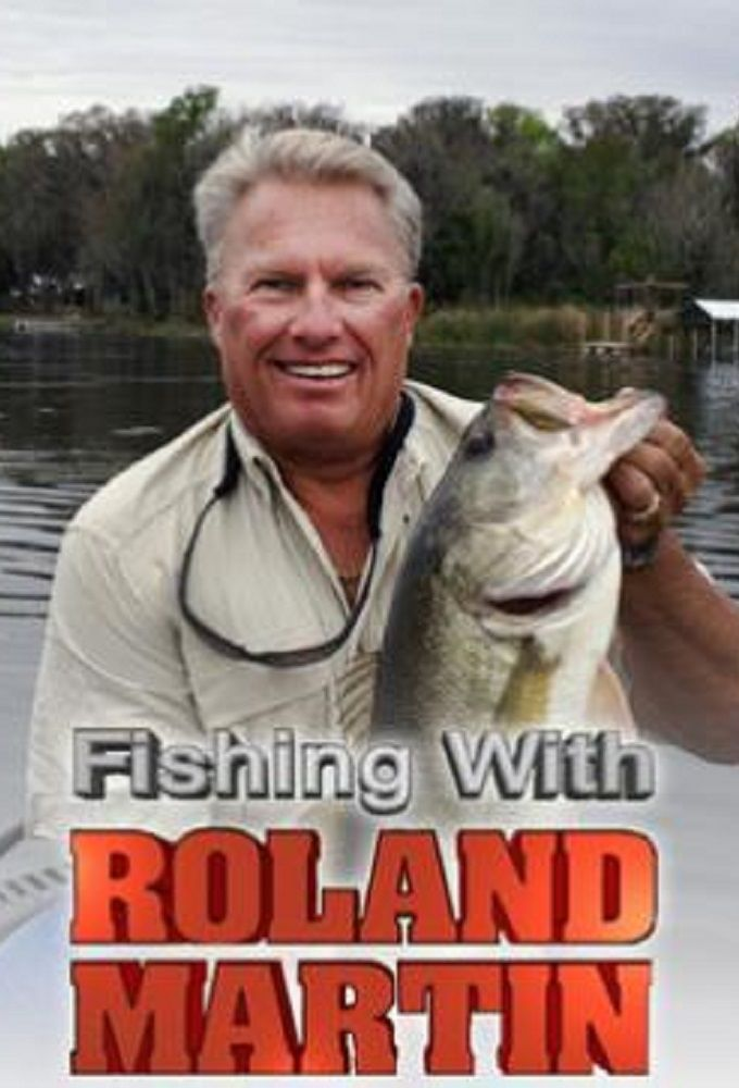 Fishing with roland martin tvmaze for Roland martin fishing