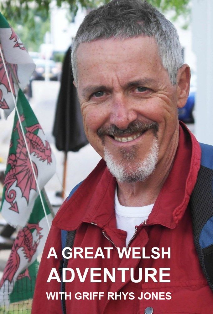 A Great Welsh Adventure with Griff Rhys Jones cover