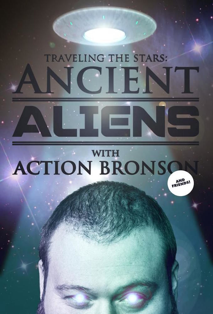 Action Bronson & Friends Watch Ancient Aliens cover