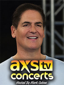 AXS TV Concerts Hosted by Mark Cuban cover