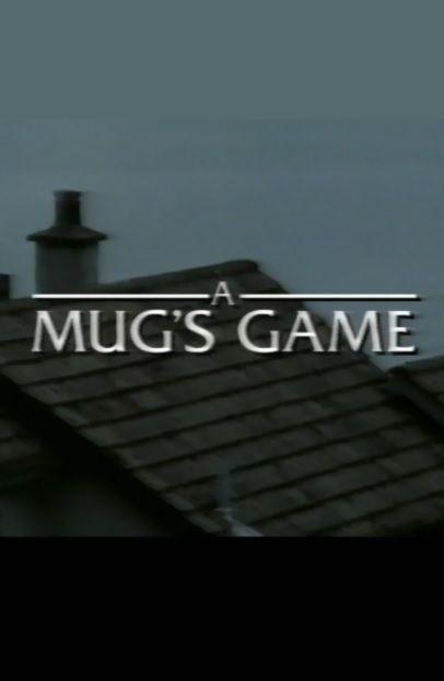 A Mug's Game cover