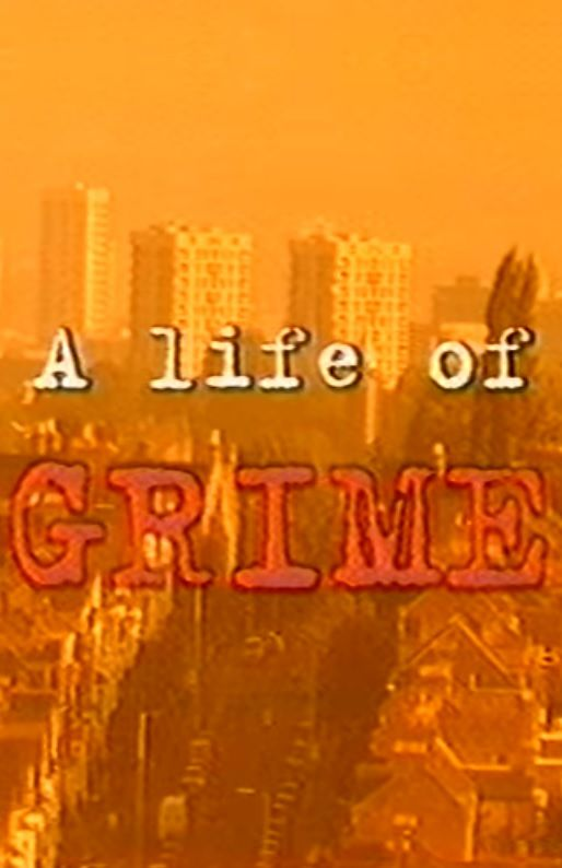 A Life of Grime cover