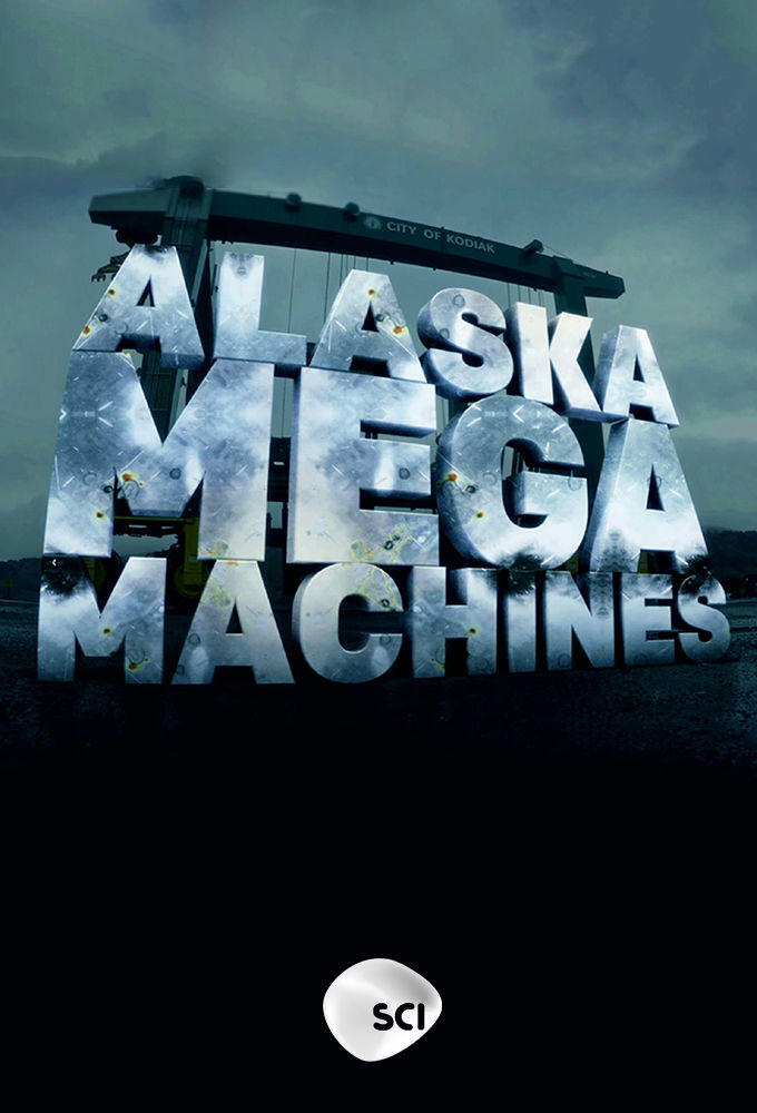Alaska Mega Machines cover