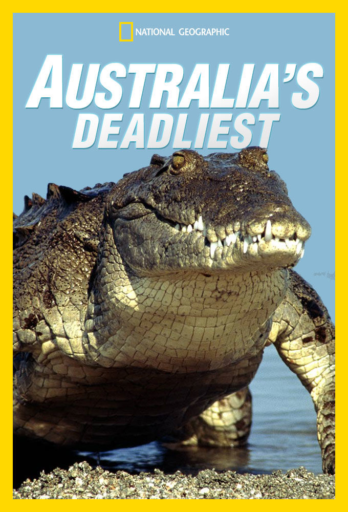 Australia's Deadliest cover