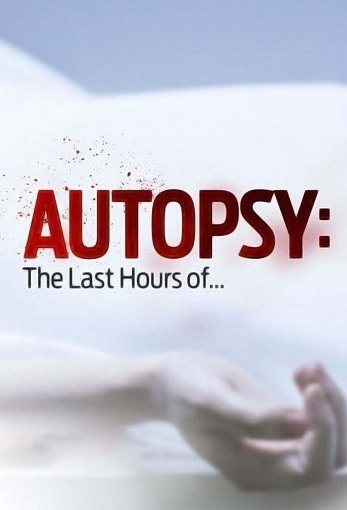 Autopsy: The Last Hours Of... cover