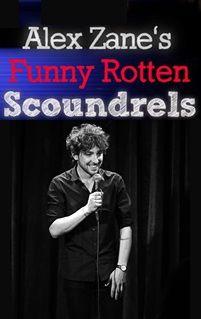 Alex Zane's Funny Rotten Scoundrels cover