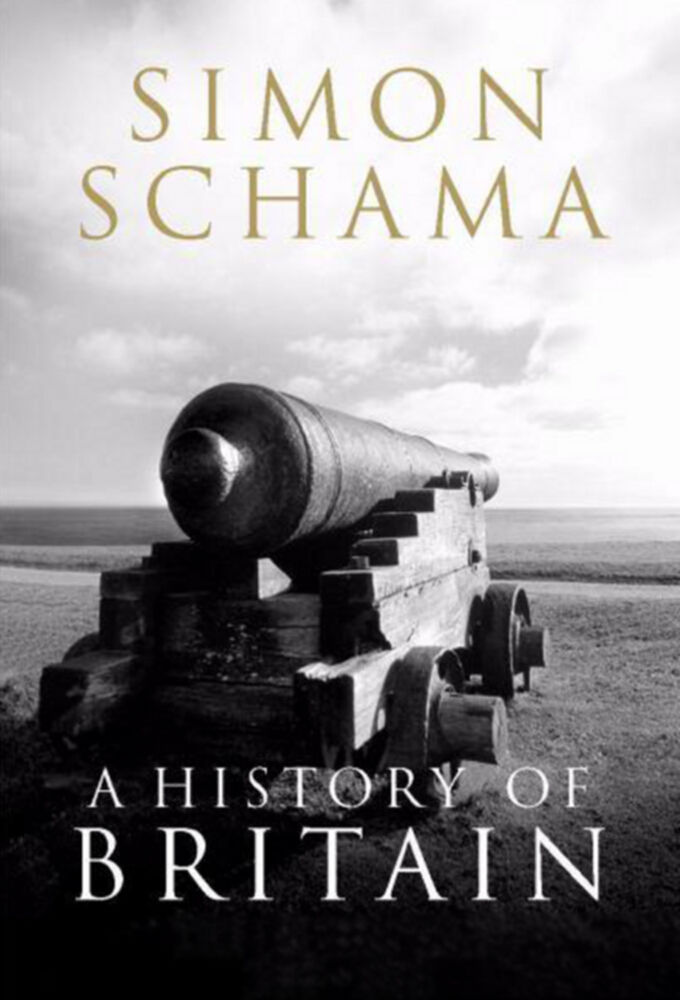 A History of Britain by Simon Schama cover