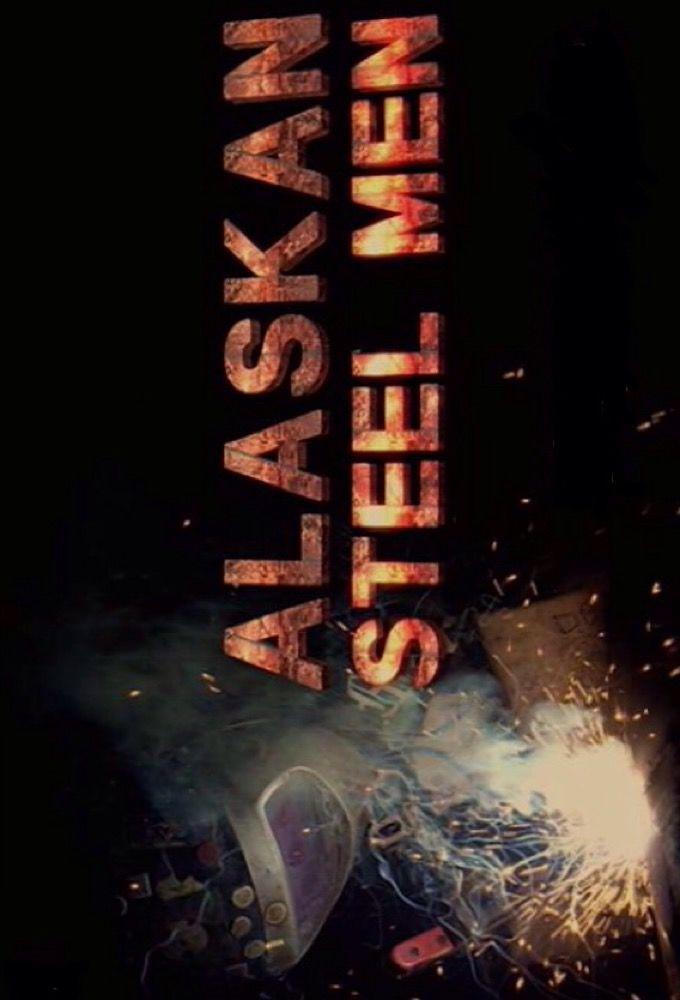 Alaskan Steel Men cover