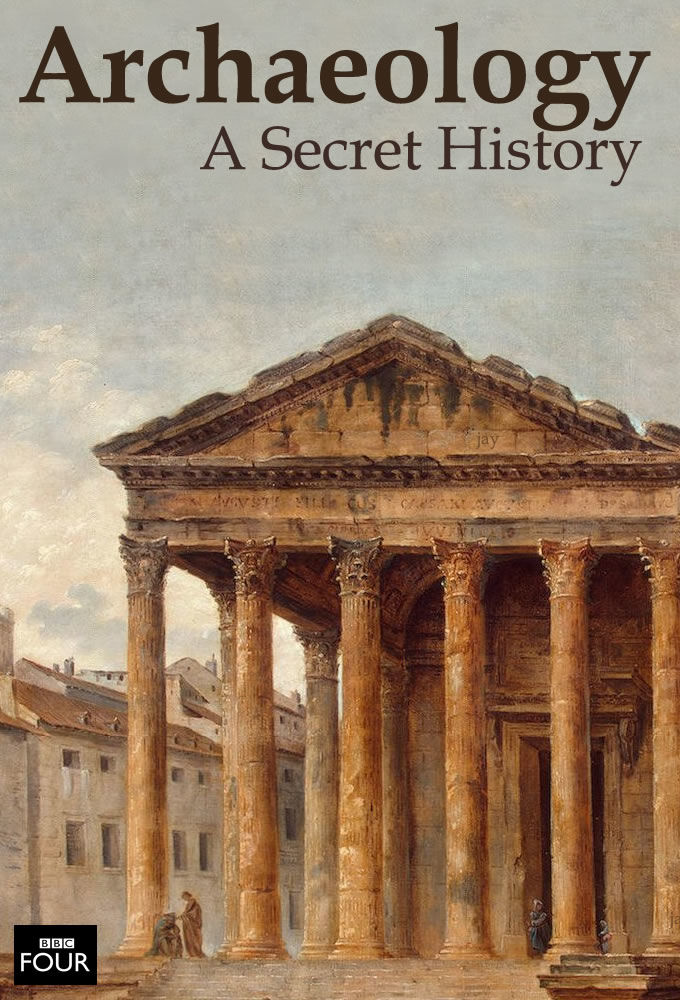 Archaeology: A Secret History cover