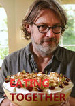 Nigel Slater: Eating Together