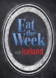 Eat the Week with Iceland