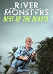 River Monsters: Best of the Beasts