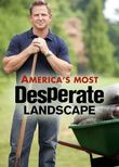 America's Most Desperate Landscape