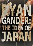 Ryan Gander: The Idea of Japan