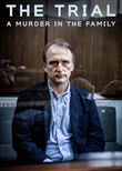 The Trial: A Murder in the Family